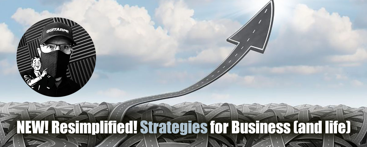 Strategies for Business (and Life)